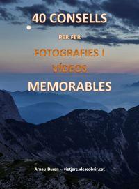 Subscriu-te al bloc i rebràs com a REGAL de benvinguda el següent ebook: 40 consells per fer fotografies i vídeos memorables.